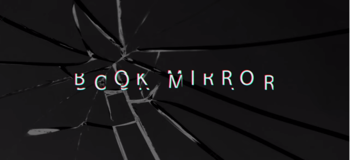 Book Mirror. Quando il distopico incontra il mondo del libro